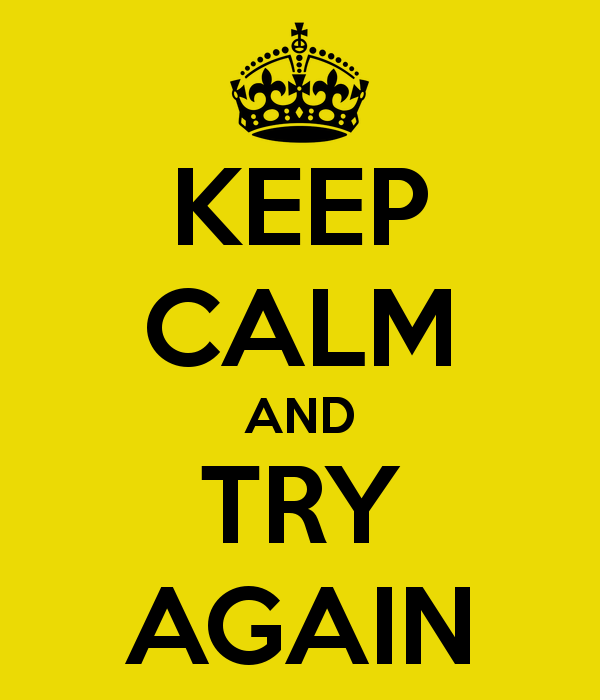 keep-calm-and-try-again