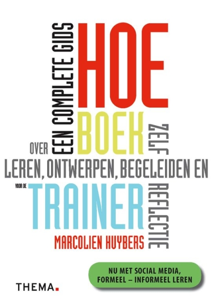 Boekentip voor het begeleiden van groepen: Het doe-boek voor de trainer van Marcolien Huybers!