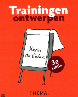 Boeken-tip voor het ontwerp van je training/workshop: Trainingen ontwerpen van Karin de Galan!