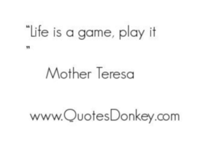 life_is_a_game,_play_it