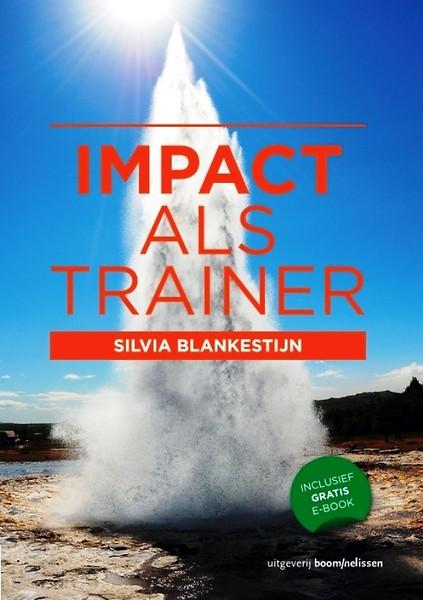 Boeken-tip: Impact als trainer van Sylvia Blankenstijn