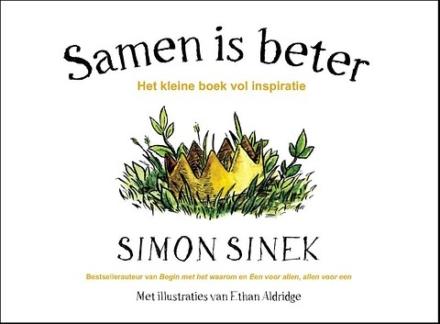 Boekentip: Samen is beter van Simon Sinek